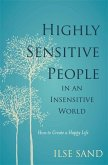 Highly Sensitive People in an Insensitive World (eBook, ePUB)
