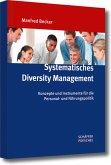 Systematisches Diversity Management (eBook, PDF)
