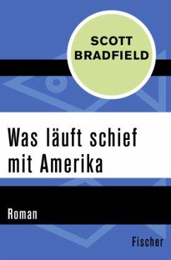 Was läuft schief mit Amerika - Bradfield, Scott