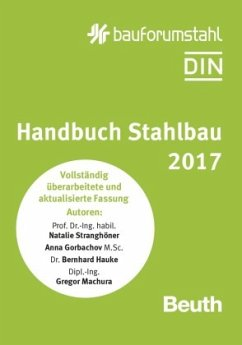 Handbuch Stahlbau 2017 - Gorbachov, Anna; Hauke, Bernhard; Machura, Gregor; Stranghöner, Natalie