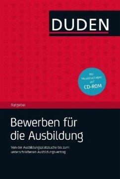 Duden-Ratgeber Bewerben für die Ausbildung (Män...