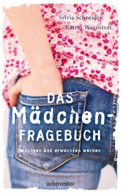 Das Mädchen-Fragebuch (Mängelexemplar) - Schneider, Sylvia; Warnstedt, Katrin