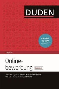 Duden Ratgeber - Onlinebewerbung kompakt (Mängelexemplar) - Kipp, Janne J.; Engst, Judith