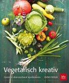 Vegetarisch kreativ (Restexemplar) (Mängelexemplar)