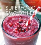 Das Buch der Superfood Smoothies (Mängelexemplar)