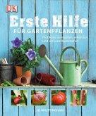 Erste Hilfe für Gartenpflanzen (Mängelexemplar)