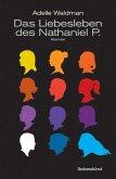 Das Liebesleben des Nathaniel P. (Mängelexemplar)