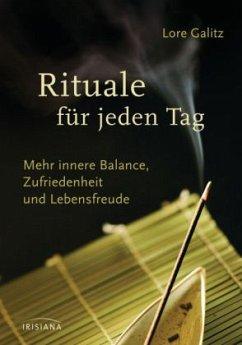 Rituale für jeden Tag (Mängelexemplar) - Galitz, Lore