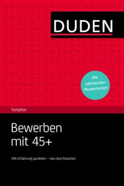 Duden Ratgeber - Bewerben mit 45+ (Mängelexemplar)