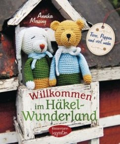 Willkommen im Häkel-Wunderland (Mängelexemplar)