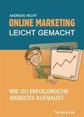 Online Marketing leicht gemacht (eBook, ePUB)