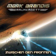 Zwischen Den Fronten / Mark Brandis Raumkadett Bd.10 (1 Audio-CD) - Brandis, Mark