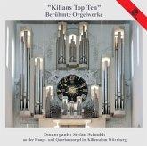 Kilians Top Ten-Berühmte Orgelwerke