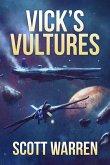 Vick's Vultures (Union Earth Privateers, #1) (eBook, ePUB)