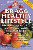 Bragg Healthy Lifestyle: Vital Living to 120! (eBook, ePUB)
