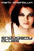 Endogamy Blues (eBook, ePUB)
