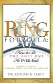 Ring Formula How To Be The Only One He Ever Needs (eBook, ePUB)