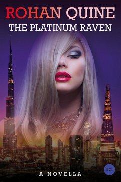 The Platinum Raven (eBook, ePUB) - Quine, Rohan