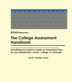 College Assessment Handbook: Everything you need to create an Assessment Plan (eBook, ePUB)