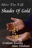After The Fall: Shades Of Gold (eBook, ePUB)