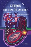 Chiron and the Healing Journey (eBook, ePUB)