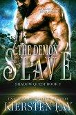 Demon Slave (Shadow Quest Book 2) (eBook, ePUB)
