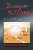 Journey to Home: Quintessential Therapy and Beyond (eBook, ePUB)