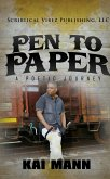 Pen To Paper ~ A Poetic Journey (eBook, ePUB)