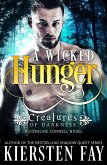 Wicked Hunger (Creatures of Darkness 1) (eBook, ePUB)