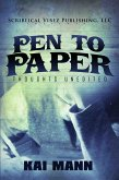 Pen To Paper ~ Thoughts Unedited (eBook, ePUB)