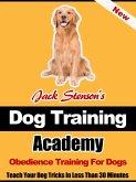 Dog Training Academy: Obedience Training For Dogs (eBook, ePUB)