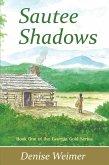 Sautee Shadows: Book One of the Georgia Gold Series (eBook, ePUB)