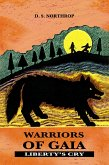 Warriors of Gaia: Freedom's Cry (eBook, ePUB)