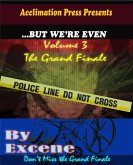 ...But We're Even -Volume 3 (The Grand Finale) (eBook, ePUB)