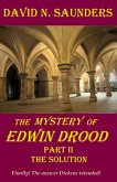 Mystery of Edwin Drood, Part II, The Solution (eBook, ePUB)