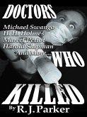 Doctors Who Killed (Serial Killers Series) (eBook, ePUB)