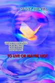 To Live Or Maybe Not (eBook, ePUB)