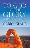To God Be the Glory Daily Devotional (eBook, ePUB)