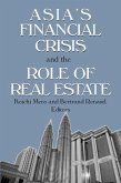 Asia's Financial Crisis and the Role of Real Estate (eBook, ePUB)