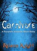 Carnivore (A Fairytale Assassin Short Story) (eBook, ePUB)