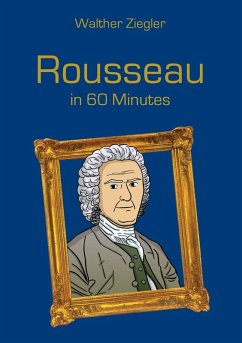 Rousseau in 60 Minutes (eBook, ePUB) - Ziegler, Walther