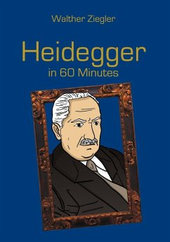 Heidegger in 60 Minutes (eBook, ePUB)