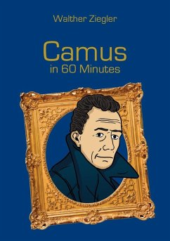 Camus in 60 Minutes (eBook, ePUB) - Ziegler, Walther