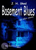 Basement Blues and Other Stories (eBook, ePUB)