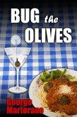 Bug the Olives, By George Martorano (eBook, ePUB)