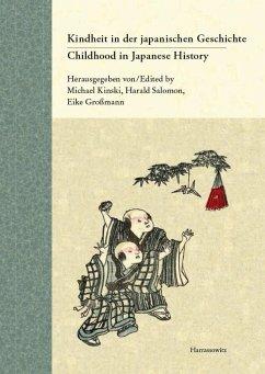 Childhood in Japanese History. Concepts and Experiences / Kindheit in der japanischen Geschichte. Vorstellungen und Erfahrungen (eBook, PDF)