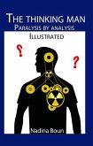 Thinking Man, Paralysis by Analysis (illustrated) (eBook, ePUB)