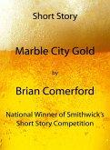 Short Story: Marble City Gold (eBook, ePUB)