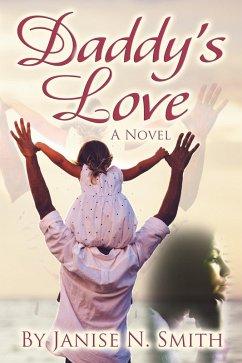 Daddy's Love (eBook, ePUB) - Smith, Janise