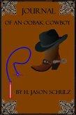 Journal Of An Oobax Cowboy (eBook, ePUB)